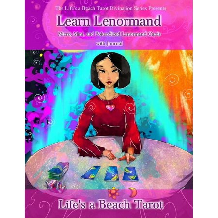 Learn Lenormand Micro, Mini, and Poker-Sized Lenormand Cards with Journal : Three Full 36-Card Decks of Paper Cut-Out Lenormand Divination Cards (Micro, Mini, and Classic Poker Deck) with Keywords Listed, Plus a 60 Page Journal of 3-Card