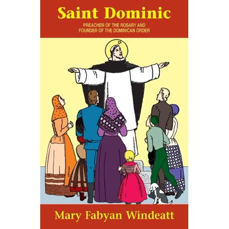 St  Dominic  Preacher Of The Rosary And Founder Of The Dominican Order