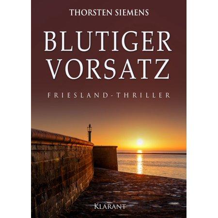 Bdu Tiger (Blutiger Vorsatz. Friesland - Thriller - eBook )