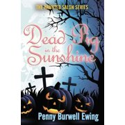 A Dead Pig in the Sunshine - eBook