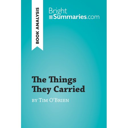 The Things They Carried by Tim O'Brien (Book Analysis) -