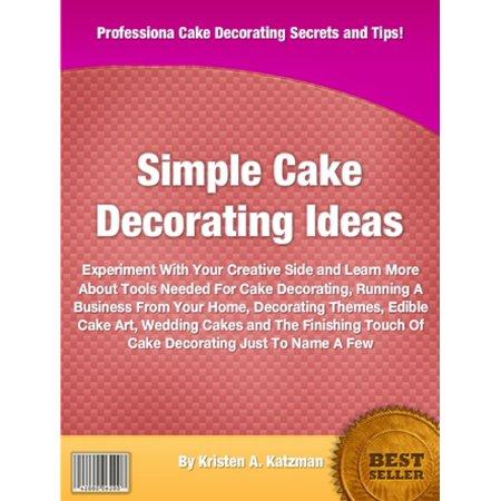 Simple Cake Decorating Ideas - eBook
