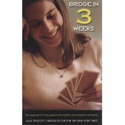 Bridge in 3 Weeks : The Beginner's 21-Day Guide to the World's Most Popular Card Game (Edition 2) (Paperback)