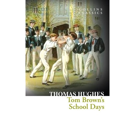 Tom Brown's School Days (Collins Classics) - (Bootsy Collins Back In The Day The Best Of Bootsy)