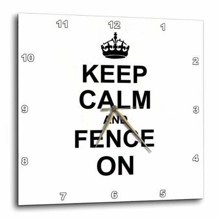 3dRose Keep Calm and Fence on - carry on fencing - gift for fencers - sword  fighting sport fun funny humor, Wall Clock, 10 by 10-inch