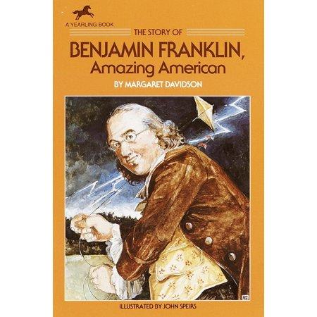 The Story of Benjamin Franklin - Benjamin Franklin For Kids