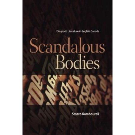 Scandalous Bodies  Diasporic Literature In English Canada
