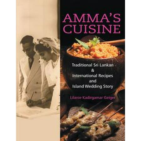 Amma's Cuisine: Traditional Sri Lankan & International Recipes and Island Wedding Story - eBook (Wedding Punch Recipe)