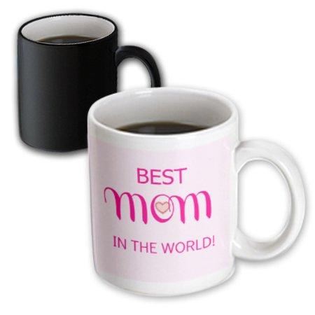 3dRose Best mom in the world. Pink, Magic Transforming Mug, 11oz - Worlds Best Mom