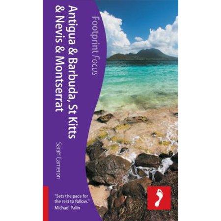 Footprint Focus Caribbean Antigua, St Kitts, & Montserrat: Includes Barbuda, Nevis