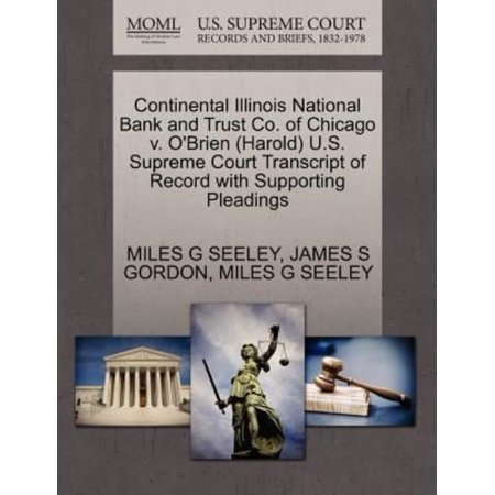 Continental Illinois National Bank And Trust Co  Of Chicago V  Obrien  Harold  U S  Supreme Court Transcript Of Record With Supporting Pleadings