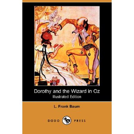 Dorothy and the Wizard in Oz (Illustrated Edition) (Dodo Press)](Dorothy Wizard Of Oz Dog)