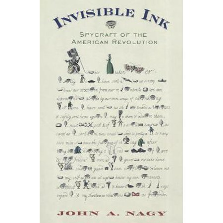 Invisible Ink : Spycraft of the American Revolution (Invisible Ink Book)