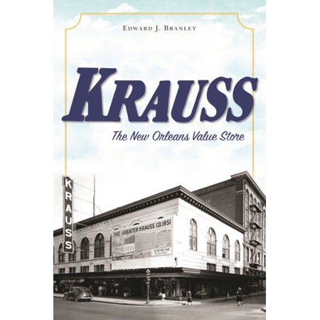 Krauss : The New Orleans Value Store