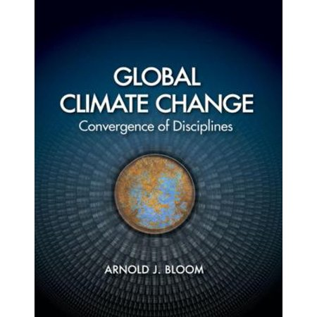 Global Climate Change  Convergence Of Disciplines