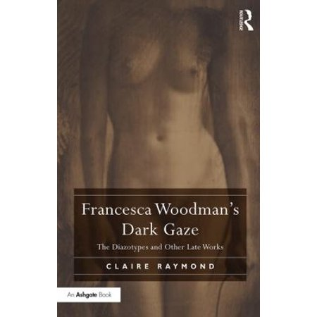 Francesca Woodmans Dark Gaze  The Diazotypes And Other Late Works