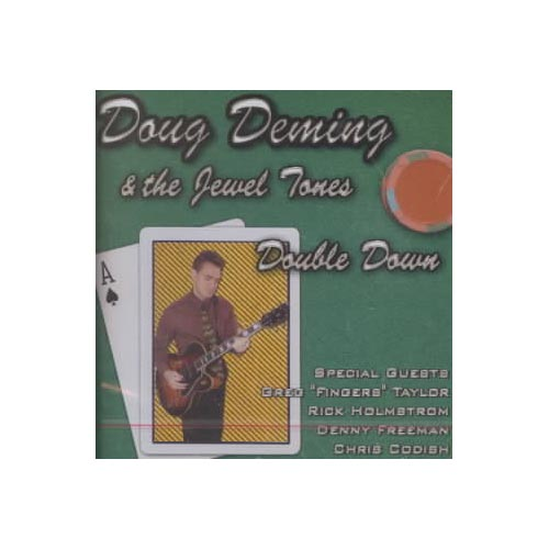 Doug Deming & the Jewel Tones - Double Down [CD]