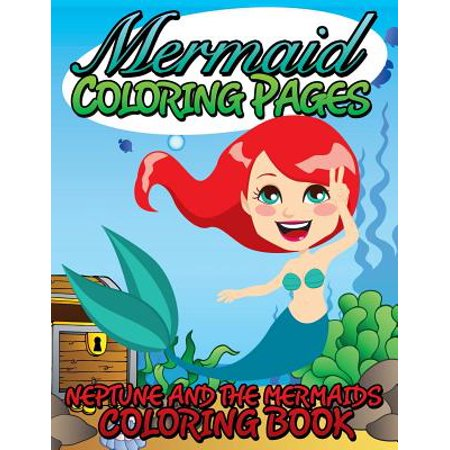Mermaid Coloring Pages (Neptune and the Mermaids Coloring Book ...