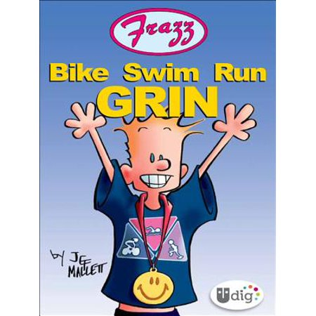 - Frazz: Bike Swim Run Grin - eBook