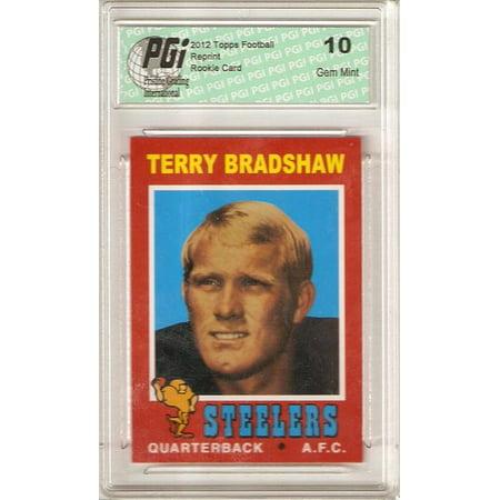 - Terry Bradshaw 2012 Topps Football Retro Reprint Rookie Card PGI 10