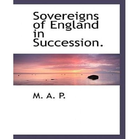 Sovereigns of England in Succession. - image 1 of 1