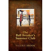 The Ball Breaker's Summer Club - eBook