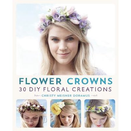 Flower Crowns : 30 Enchanting DIY Floral - Diy Crown