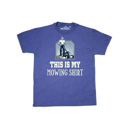 Funny Lawn Mowing Shirt Gift T-Shirt
