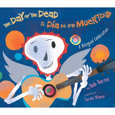 Dia De Los Muertos Projects (The Day of the Dead / El Dia de Los Muertos: A Bilingual Celebration)