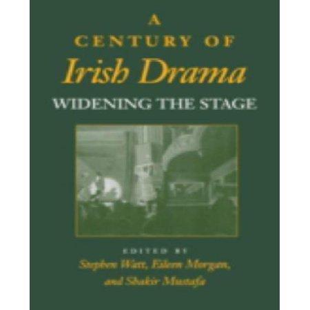 A Century of Irish Drama: Widening the Stage ()