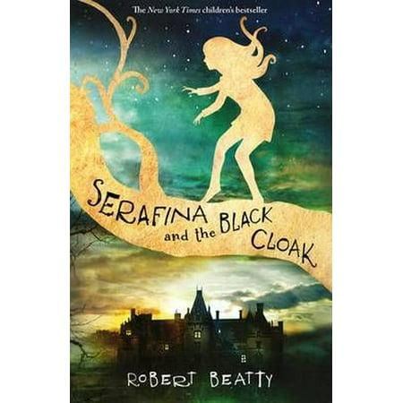 Serafina and the Black Cloak (Author Of Serafina And The Black Cloak)