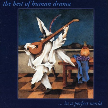 Best of Human Drama: In a Perfect World / Various (Best Hitman In The World)