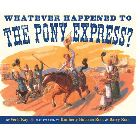 Whatever Happened to the Pony Express? - Pony Express Bible
