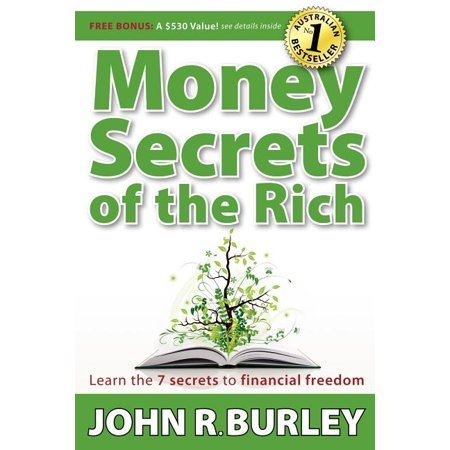 Money Secrets of the Rich: Learn the 7 Secrets to Financial Freedom (Paperback)