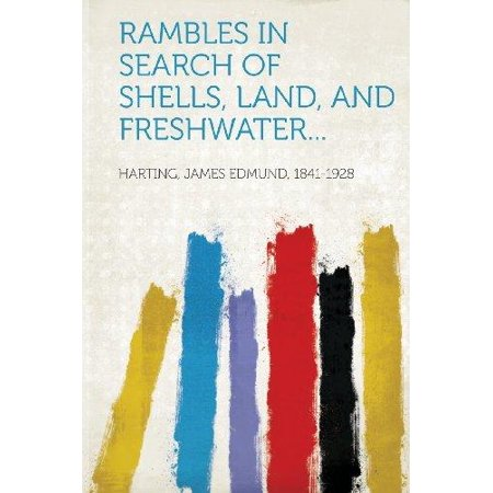 Rambles In Search Of Shells  Land  And Freshwater