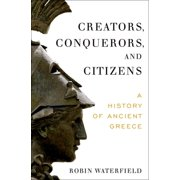 Creators, Conquerors, and Citizens - eBook