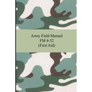 Army Field Manual FM 4-52 (First Aid)