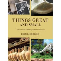 American Alliance of Museums: Things Great and Small: Collections Management Policies (Paperback)