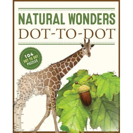 Natural Wonders Dot-to-Dot : 104 Dot to Dot Puzzles - Dot To Dot Game