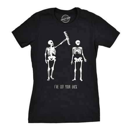 Womens Got Your Back Funny Skeleton Best Friend T