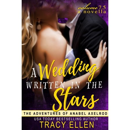 A Wedding Written in the Stars. A Novella Volume 7.5 -