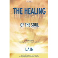 Voice of Your Soul: The Healing of the Soul (Paperback)