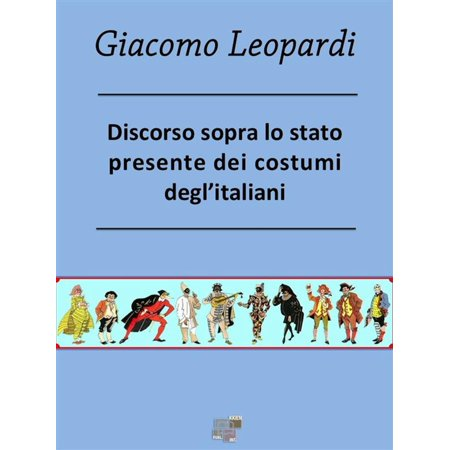 Discorso sopra lo stato presente dei costumi degl'Italiani - eBook - Costumi Halloween Idee