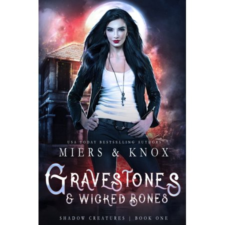 Shadow Creatures: Gravestones & Wicked Bones (Series #1) (Paperback)