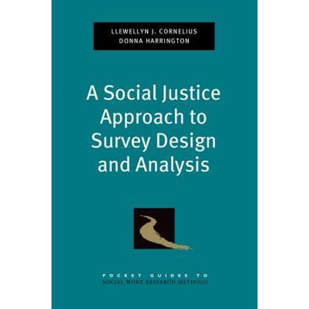 Social Justice Approach to Survey Design and Analysis