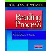 Reading Process : Brief Edition of Reading Process and Practice, Third Edition