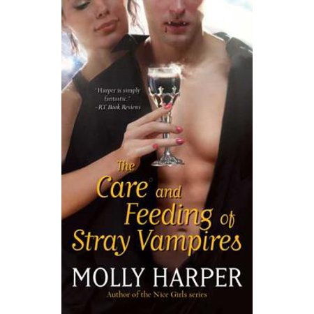 The Care and Feeding of Stray Vampires - eBook - The Feeding Of The 5000