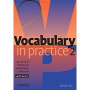 In Practice (Cambridge University Press): Vocabulary in Practice 2: 30 Units of Self-Study Vocabulary Exercises with Tests (Paperback)