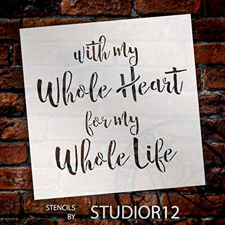 With My Whole Heart Stencil by StudioR12 | Wedding Fun Script Word Art - X-Large 20 x 20-inch Reusable Mylar Template | Painting, Chalk, Mixed Media | Use for Wall Art, DIY Home Decor - STCL1585_5 for $<!---->