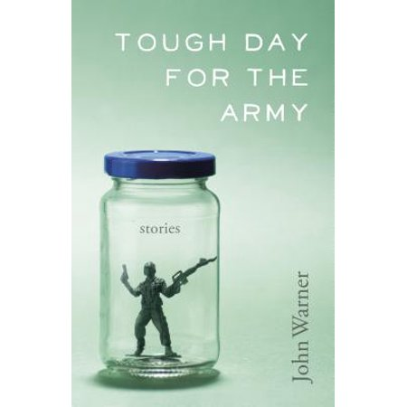 Tough Day for the Army : Stories